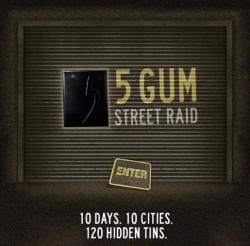 http://www.bestadsontv.com/files/print/2010/Dec/tn_33096_5-gum-street-raid.jpg