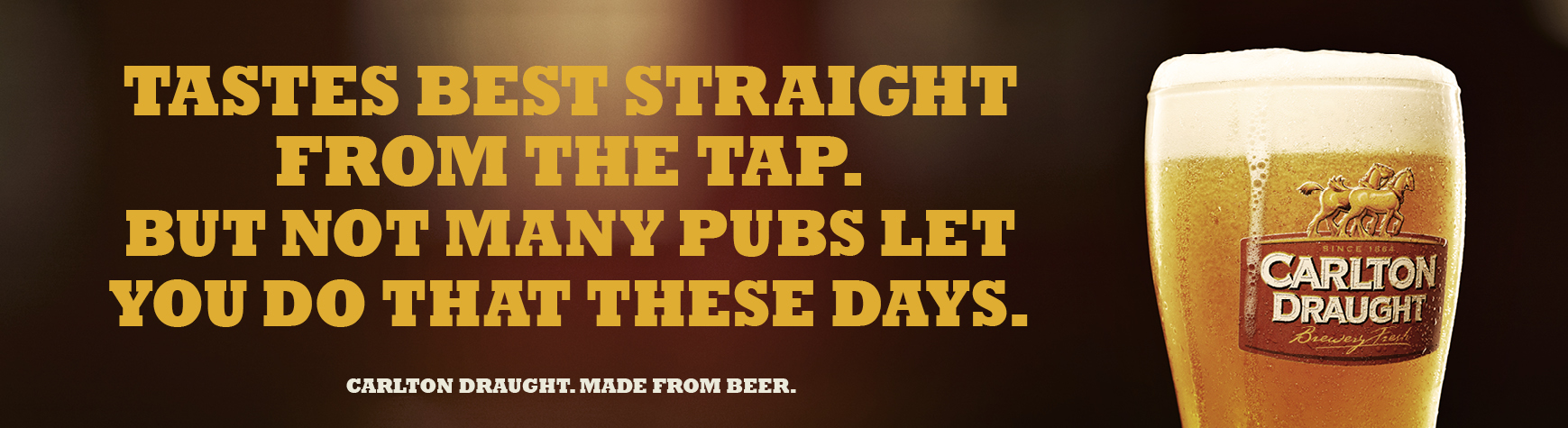 Outdoor Ad Carlton Draught Straight From The Tap