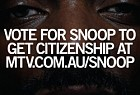MTV Networks Australia: Welcome Snoop Integrated Campaign