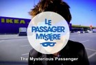 IKEA: The Mysterious Passenger