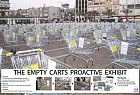Latet: The Empty Carts Proactive Exhibit
