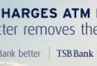 TSB Bank: Big or Better. Fees.