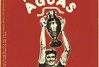 Museu Benfica: Vintage Stars - Aguas