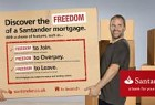 Santander: Discover the freedom of a Santander mortgage. With a choice of features, such as… Freedom to Join, with no booking fee on selected mortgages, Freedom to Overpay, so you could pay off your mortgage early. Overpayment limits and restrictions may apply, Fr
