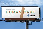 Seton Healthcare Family: Humancare - Billboard 3 of 3