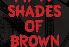 ABYSS: 50 Shades Of Brown