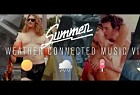 AUFGANG: SUMMER - THE WEATHER CONNECTED MUSIC VIDEO