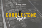 Cobblestone riders: The Documentary