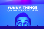 Head & Shoulders: Funny things off the top of my head