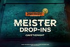 Meister Drop Ins: MEISTER DROP-INS TO #SAVETHENIGHT