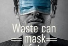 Fine Guard: Waste Can Mask Our Future, 8