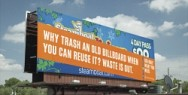 Use Only What You Need: Why trash a billboard?