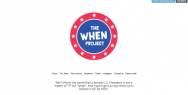 The When Project: The When Project