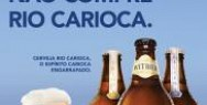 Rio Carioca Beer: If it´s to celebrate the 1964 coup, please don´t buy Rio Carioca beer.