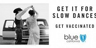 Blue Shield of California: Get It For Slow Dances